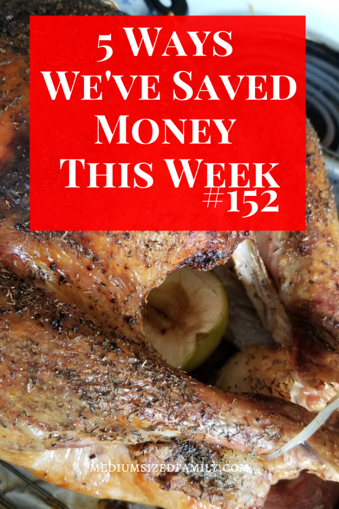 5 Ways We've Saved Money This Week #152 Money saving tips and ideas