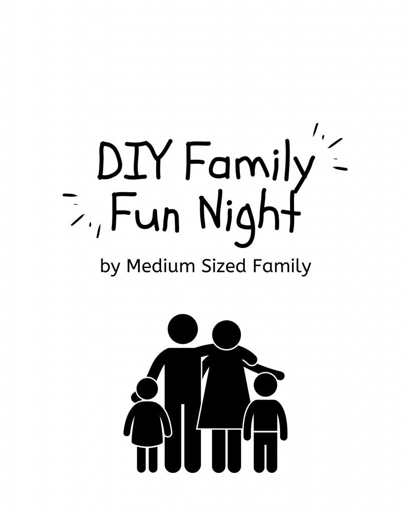 Get your DIY Family Fun Night At Home packet for just 99 cents.