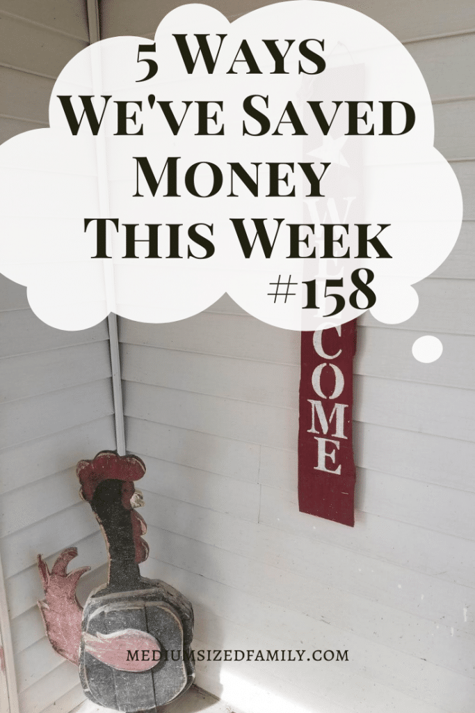 5 Ways We've Saved Money This Week 158  A weekly series of money saving tips and ideas for families and couples.