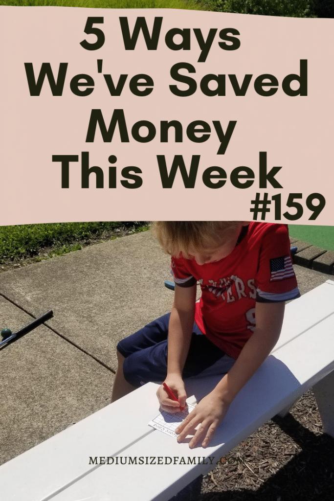 5 Ways We've Saved Money This Week #159