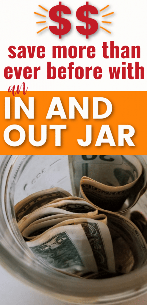 How to save money with an in and out jar. A jar full of money. How to cover unexpected expenses with money saving tips.
